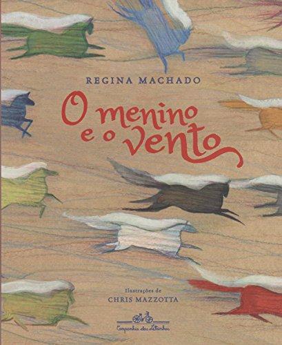 O menino e o vento, livro de Regina Machado