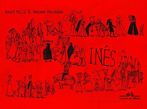 Inês, livro de Roger Mello