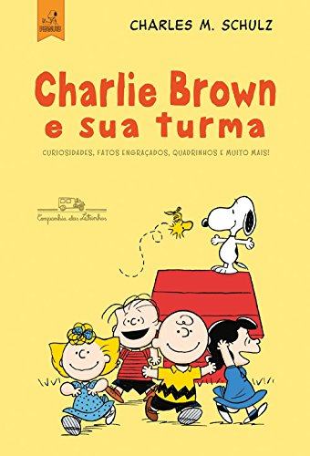 Charlie Brown e Sua Turma!, livro de Charles M. Schulz