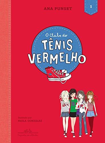 O Clube do Tênis Vermelho - Volume 1, livro de Ana Punset