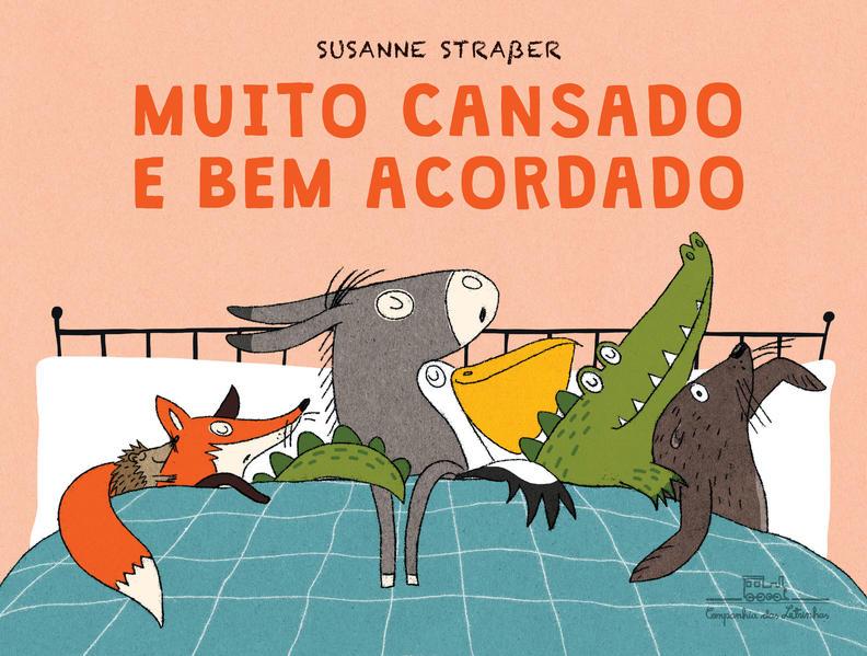 Muito cansado e bem acordado, livro de Susanne Straßer