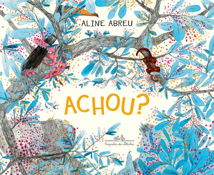Achou?, livro de Aline Abreu