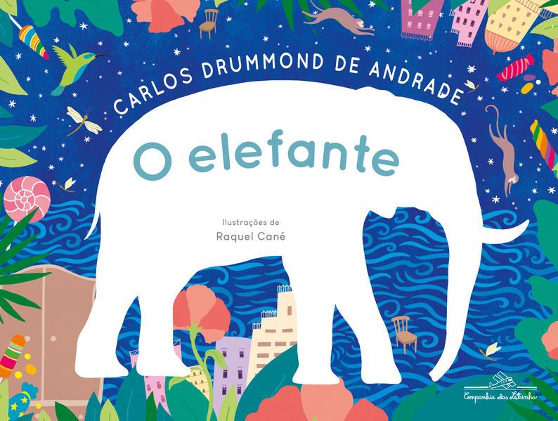 O elefante, livro de Carlos Drummond de Andrade