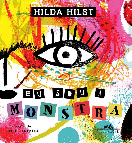 Eu sou a monstra, livro de Hilda Hilst