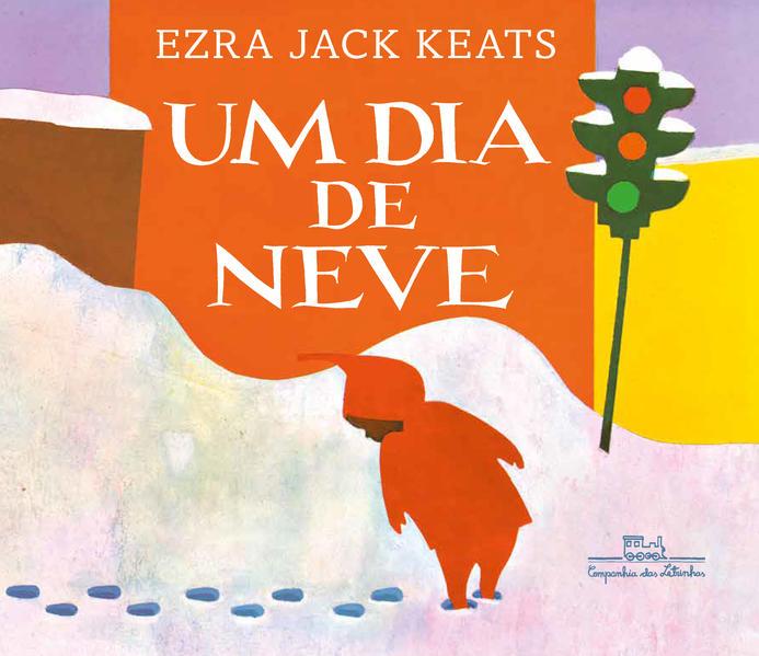 Um dia de neve, livro de Ezra Jack Keats
