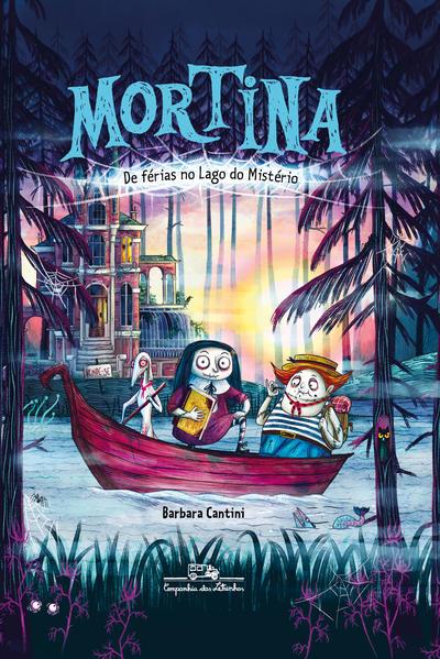 Mortina de férias no Lago do Mistério, livro de Barbara Cantini