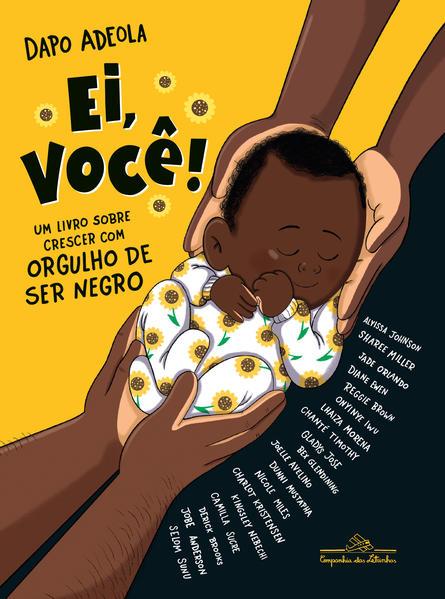 Ei, você!. Um livro sobre crescer com orgulho de ser negro, livro de Dapo Adeola