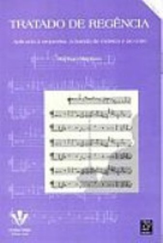 TRATADO DE REGÊNCIA, livro de Raphael Baptista