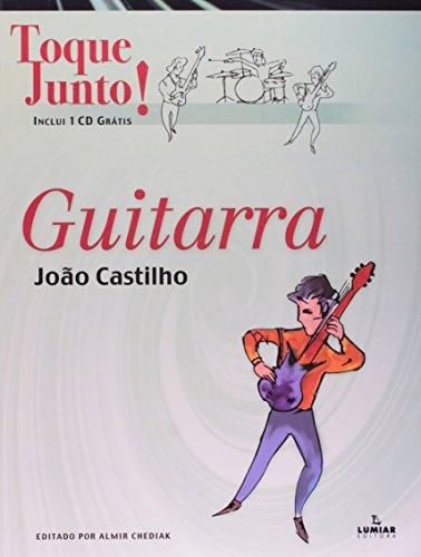 TOQUE JUNTO - GUITARRA, livro de João Castilho