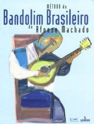 MÉTODO DO BANDOLIM BRASILEIRO, livro de Afonso Machado