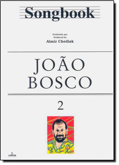 Songbook João Bosco - Vol.2, livro de Almir Chediak