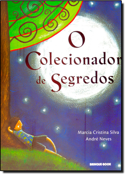 Colecionador de Segredos, O, livro de Marcia Cristina Silva