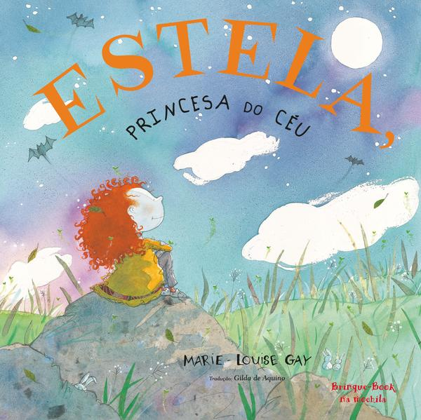 Estela, Princesa do Céu, livro de Marie-Louise Gay