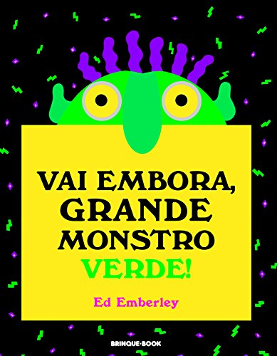 Vai Embora, Grande Monstro Verde!, livro de Ed Emberley