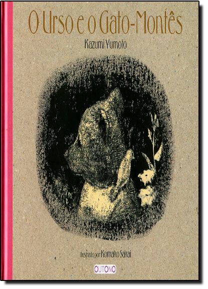 Urso e o Gato - Montês, O, livro de Kazumi Yumoto