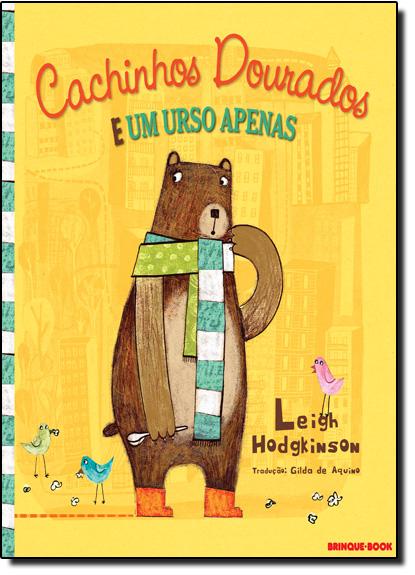 Cachinhos Dourados e um Urso Apenas, livro de Leigh Hodgkinson