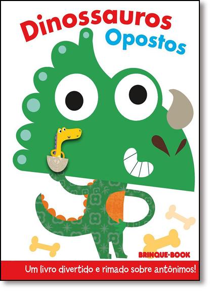 Dinossauros Opostos - Coleção Dedoches, livro de Stephanie Hinton