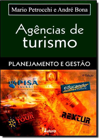 Agências de Turismo: Planejamento e Gestão, livro de Mario Petrocchi