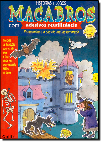 Histórias e Jogos Macabros - Com Adesivos Reutilizaveis, livro de CALLIS