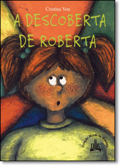 Descoberta De Roberta, A, livro de Cristina Von