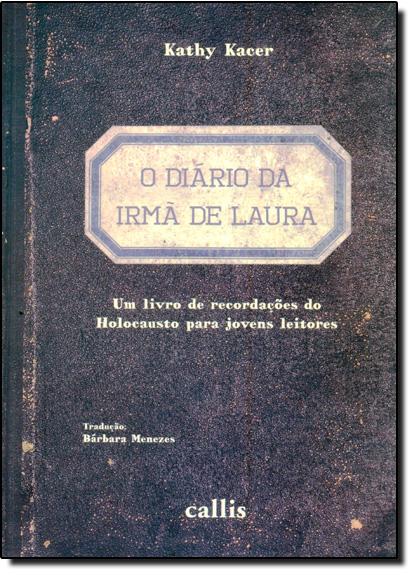 Diário da Irmã de Laura, O, livro de Kathy Kacer