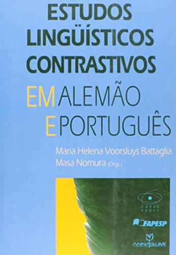 Estudos lingüísticos contrastivos em alemão e português, livro de Maria Helena Voorsluys Battaglia, Masa Nomura (orgs.)