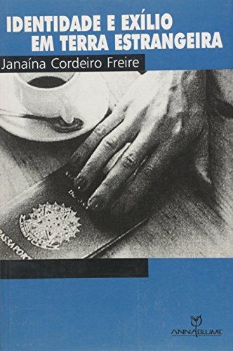Identidade e exílio em Terra Estrangeira, livro de Janaína Cordeiro Freire