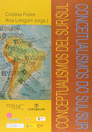 Conceitualismo do Sul/Sur, livro de Cristina Freire, Ana Longoni (Orgs.)