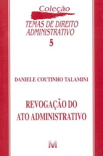REVOGACAO DO ATO ADMINISTRATIVO, livro de TALAMINI