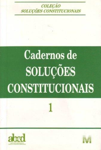 Cadernos De Soluções Constitucionais - Volume 1, livro de Vários Autores
