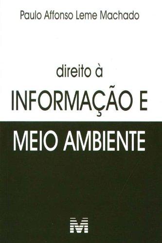 DIREITO A INFORMACAO E MEIO AMBIENTE, livro de David Camargo Machado
