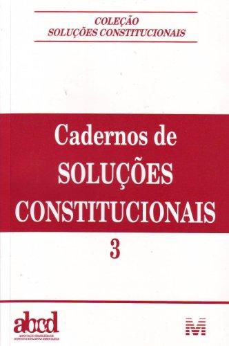Cadernos De Soluções Constitucionais - Volume 3, livro de Vários Autores