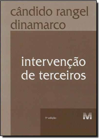 Intervenção de Terceiros, livro de Cândido Rangel Dinamarco