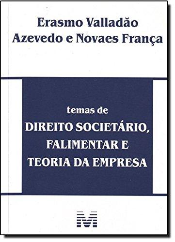 Temas de Direito Societário, Falimentar e Teoria, livro de Erasmo Valadão Azevedo