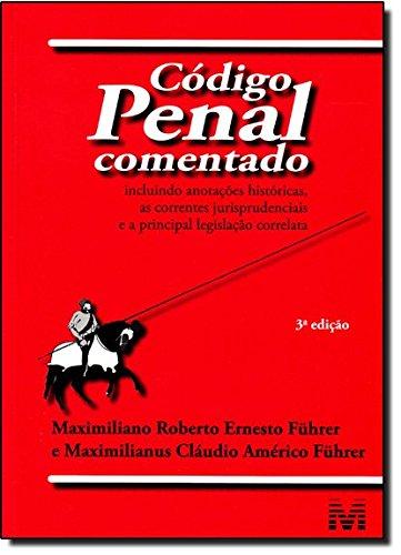 Código Penal Comentado, livro de Marília Stephane Campos Führer
