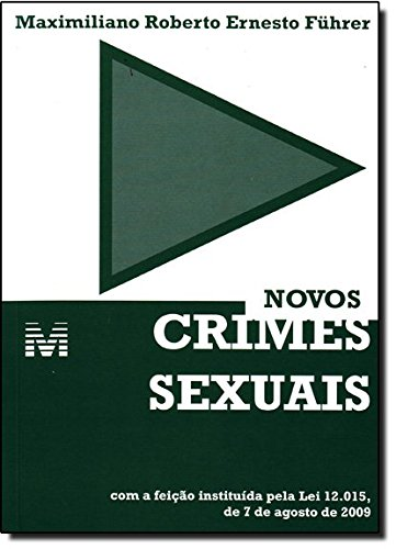 Novos Crimes Sexuais, livro de Maximiliano Roberto Ernesto Fuhrer