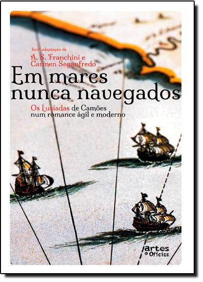 Em Mares Nunca Navegados, livro de A. S. Franchini