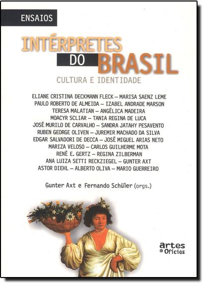 Intérpretes do Brasil: Cultura e Identidade, livro de AXT/ SCHULER