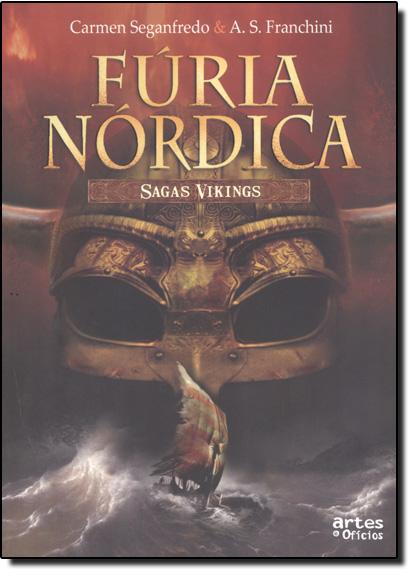 Fúria Nórdica - Sagas Vikings, livro de Carmem Seganfredo