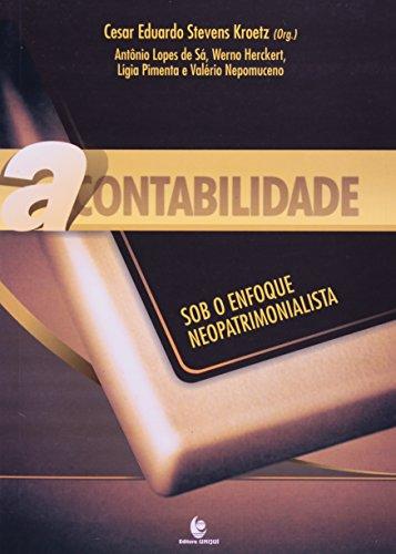 Contabilidade Sob o Enfoque Neopatrimonialista, A, livro de César Eduardo Stevens Kroetz (Org.)