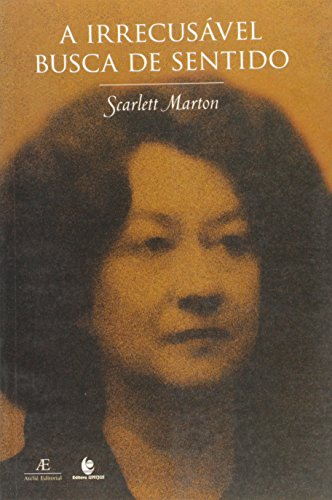 Irrecusável Busca de Sentido, A, livro de Scarlett Marton
