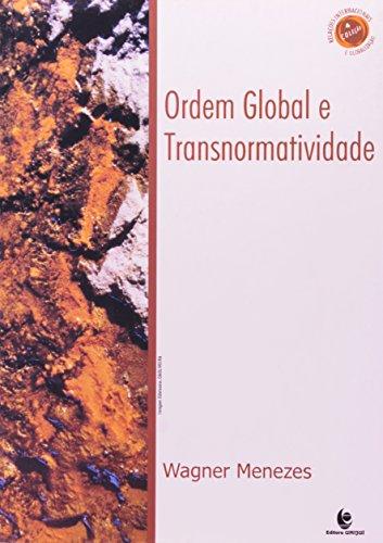 Ordem Global e Transnormatividade, livro de Wagner Menezes