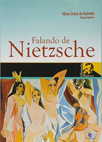 Falando de Nietzsche, livro de Vânia Dutra de Azeredo (Org.)