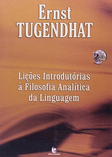 Lições Introdutórias à Filosofia Analítica da Linguagem, livro de Ernst Tugendhat