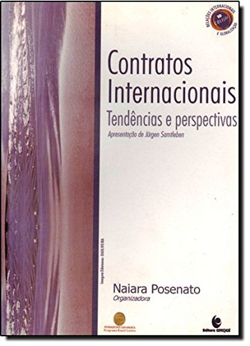 Contratos Internacionais: Tendências e Perspectivas, livro de Naiara Posenato (Org.)