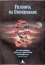 Filosofia na Universidade , livro de Adriana Mattar Maamari, Antônio Tadeu Campos de Bairros, José Fernandes Weber (Orgs.)