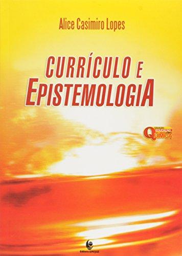 Currículo e Epistemologia, livro de Maria da Glória Lopes