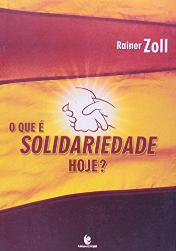 Que é Solidariedade Hoje?, O, livro de Rainer Zoll
