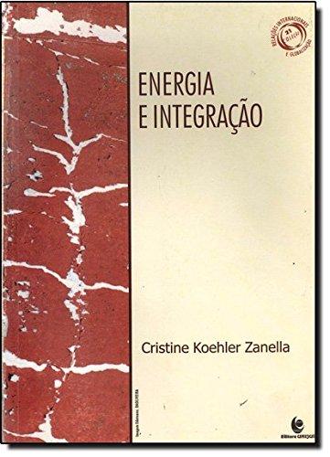 Energia e Integração, livro de Cristine Koehler Zanella