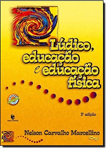 Lúdico, Educação e Educação Física , livro de Nelson Carvalho Marcellino